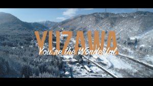 YUZAWA You're The Wondefu Vol.00 湯沢四季彩篇 公開されました!
